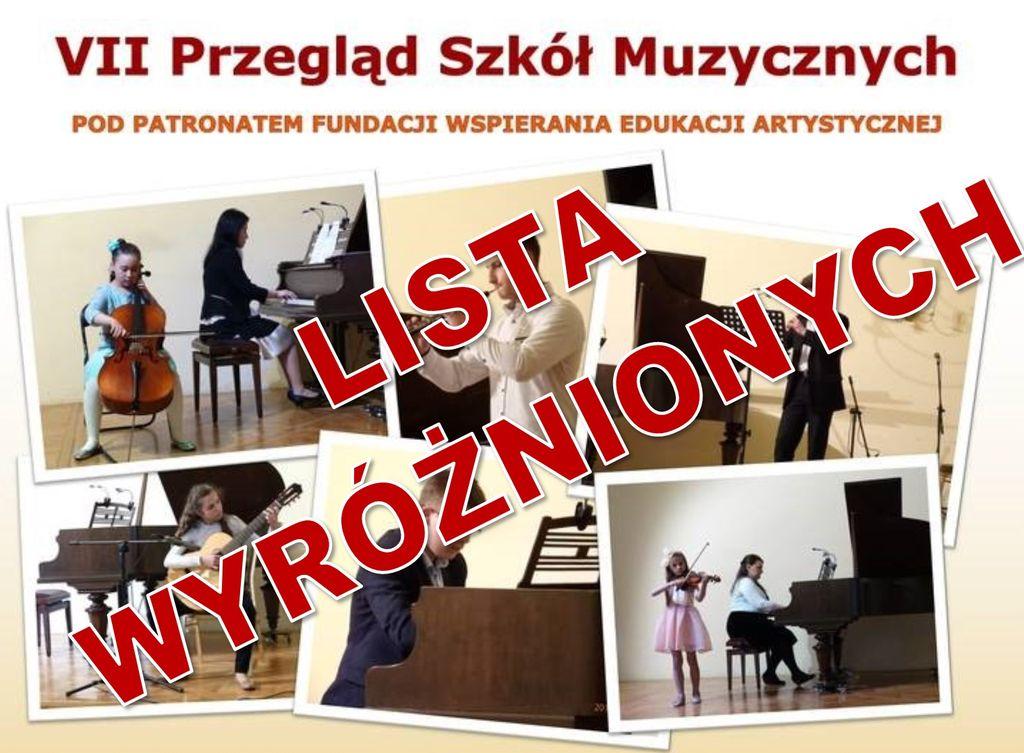 Lista wyróżnionych – VII Przegląd Szkół Muzycznych w Jarosławiu