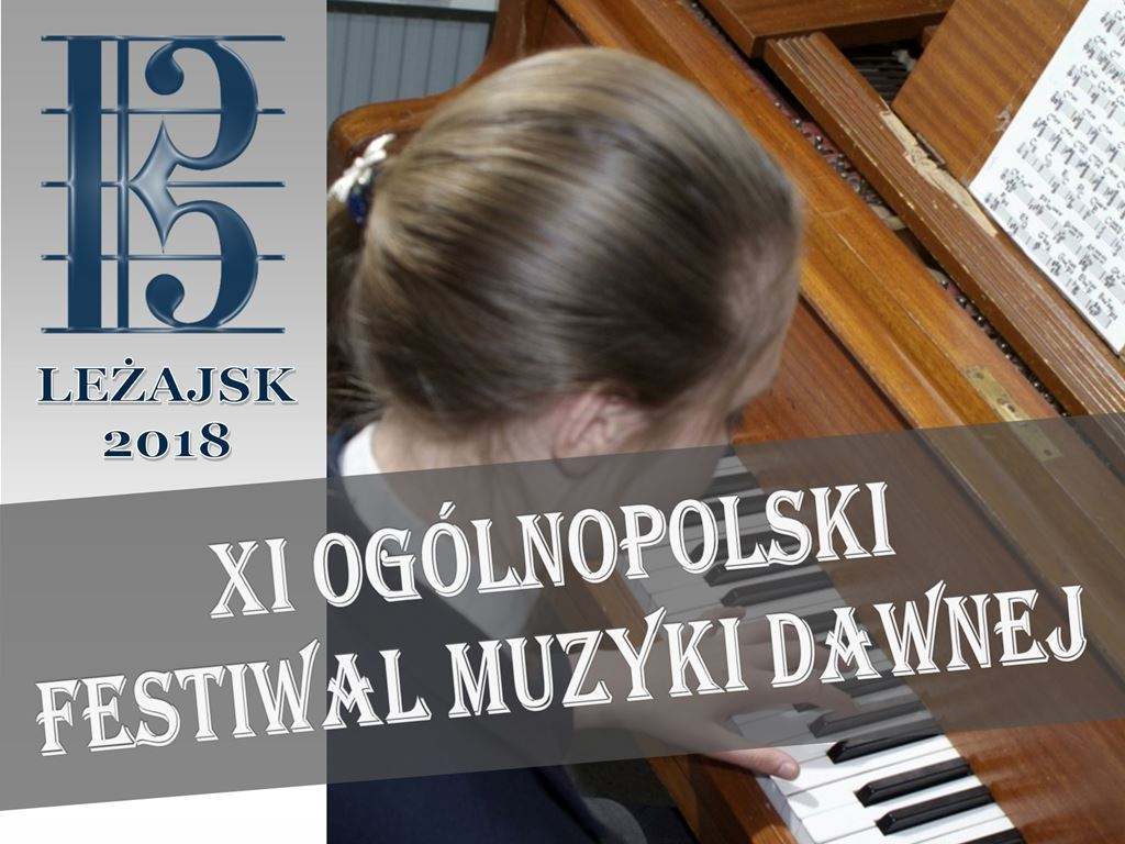 Zapraszamy na XI Ogólnopolski Festiwal Muzyki Dawnej w Leżajsku
