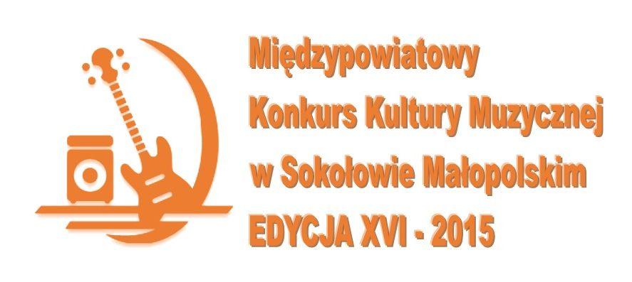 Harmonogram XVI Międzypowiatowego Konkursu Kultury Muzycznej w Sokołowie Małopolskim