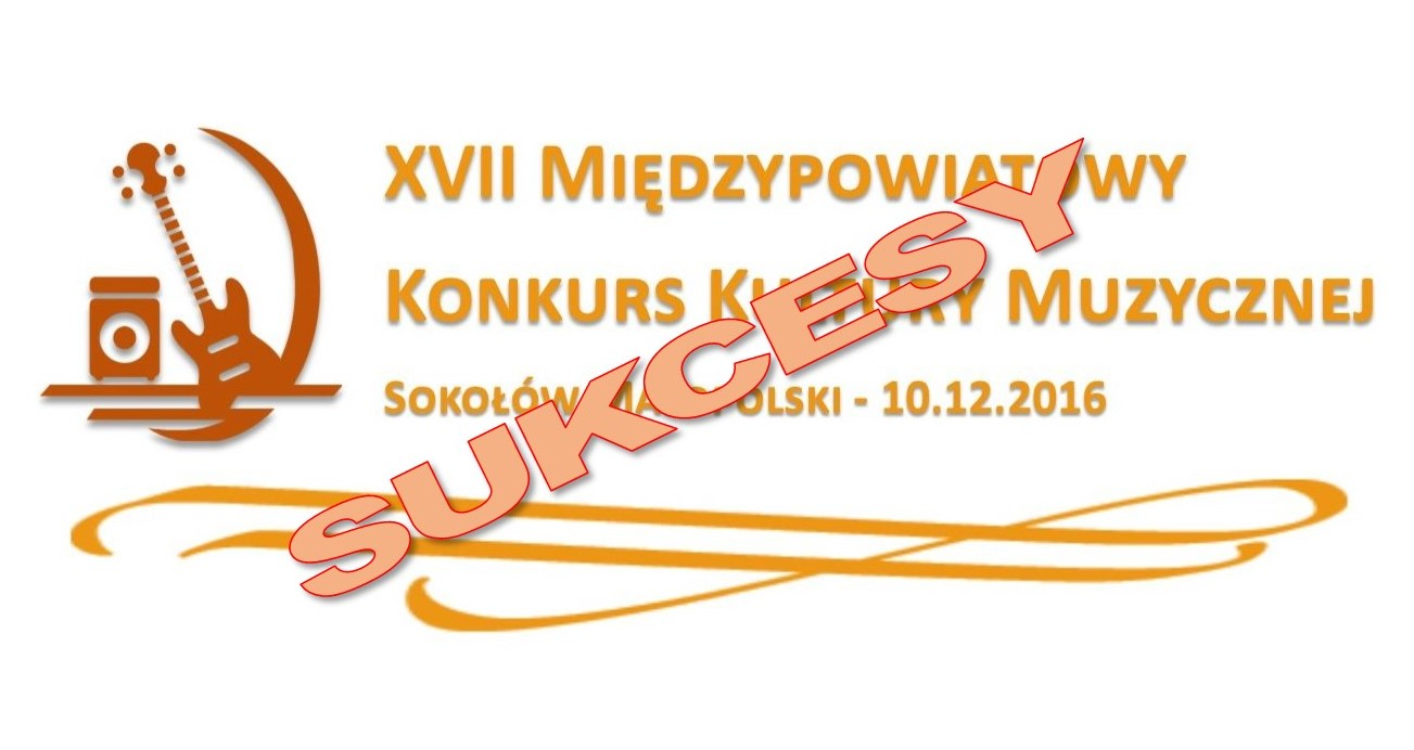 Sukcesy uczniów NSM I st. w Sokołowie Małopolskim – 10.12.2016