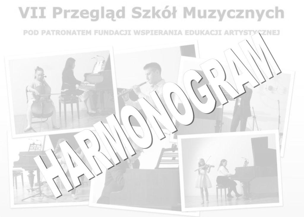 Harmonogram VII Przeglądu Szkół Muzycznych w Jarosławiu – 23.04.2017
