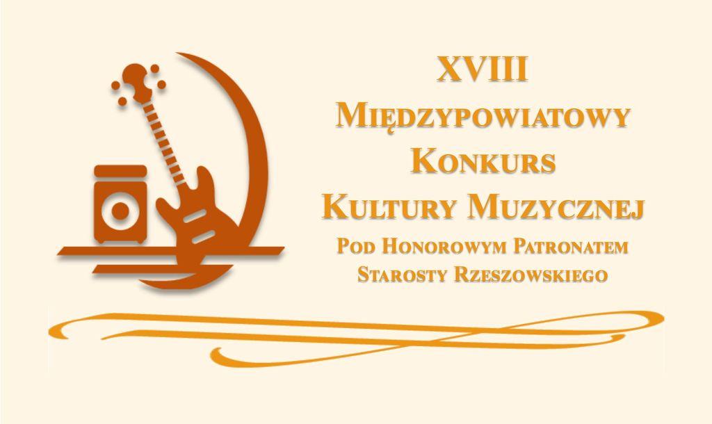 Zapraszamy na XVIII Międzypowiatowy Konkurs Kultury Muzycznej