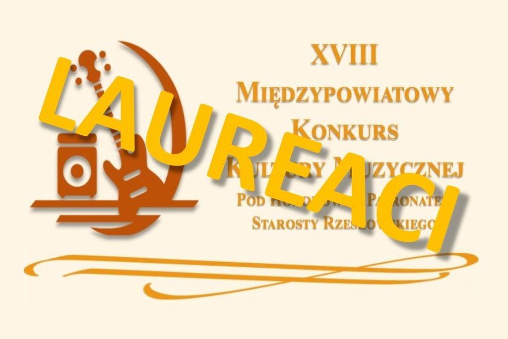Laureaci XVIII Międzypowiatowego Konkursu Kultury Muzycznej w Sokołowie Młp.