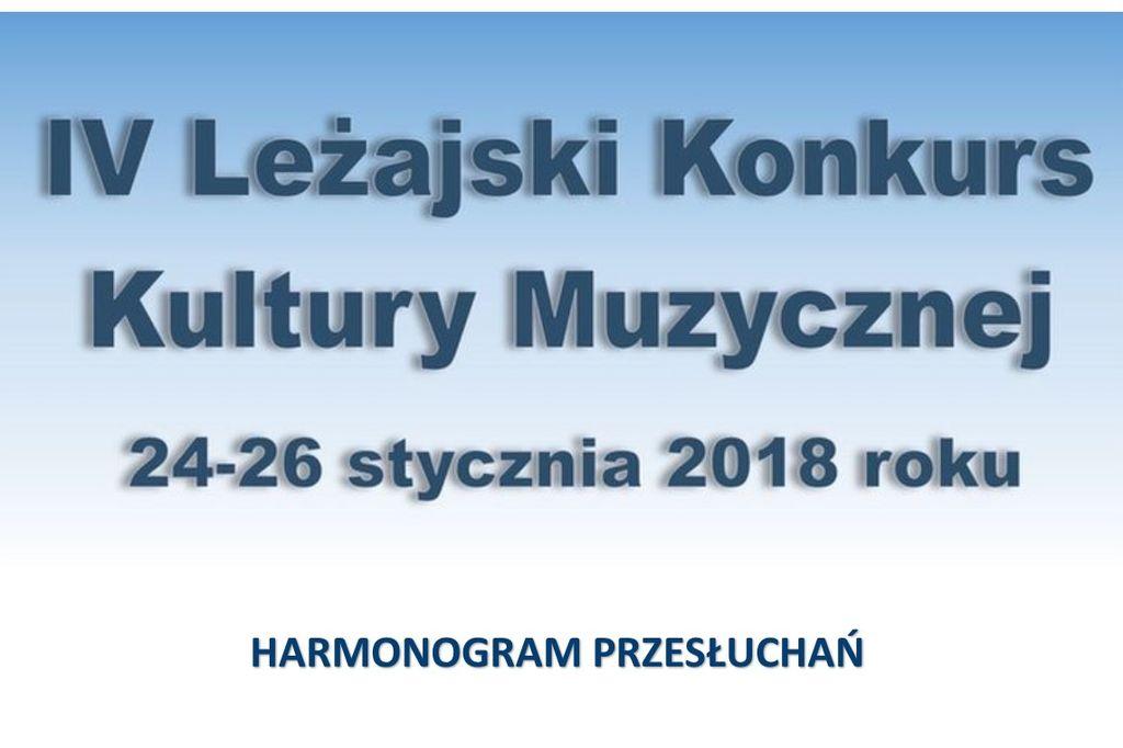 Harmonogram IV Leżajskiego Konkursu Kultury Muzycznej