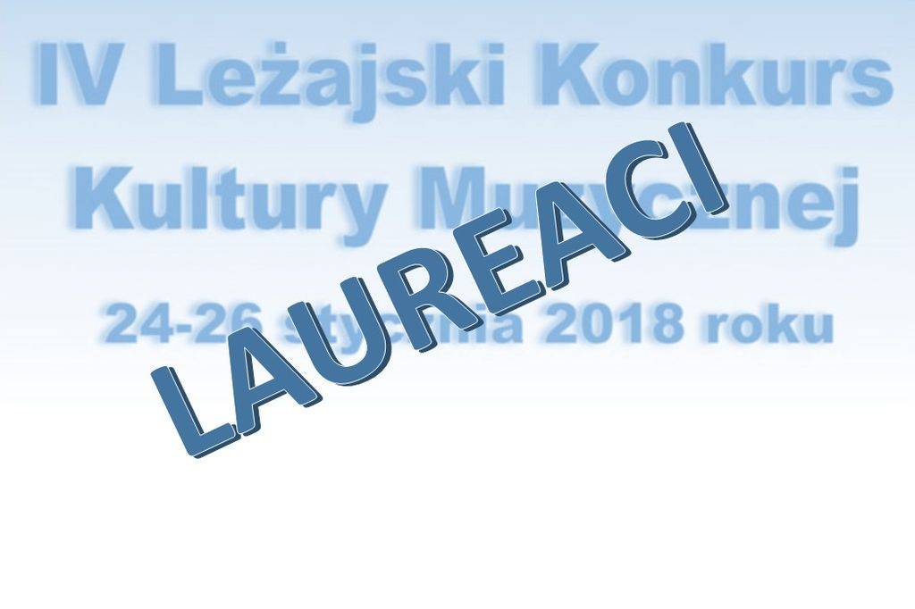 Laureaci IV Leżajskiego Konkursu Kultury Muzycznej