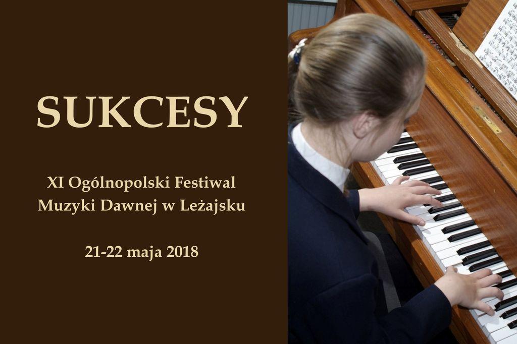 Ogólnopolskie sukcesy naszych uczniów na festiwalu w Leżajsku