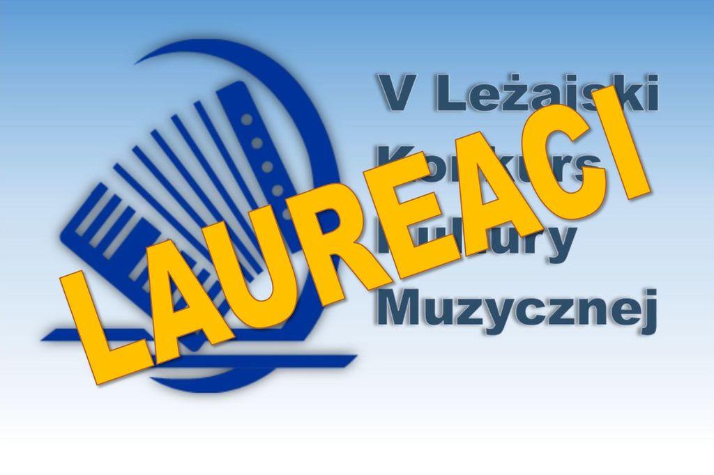 Laureaci V Leżajskiego Konkursu Kultury Muzycznej