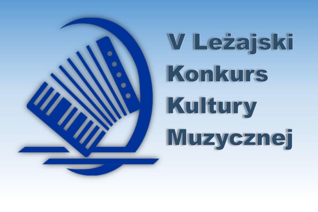 Harmonogram V Leżajskiego Konkursu Kultury Muzycznej
