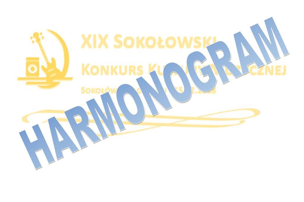 Harmonogram przesłuchań – XIX Sokołowski Konkurs Kultury Muzycznej