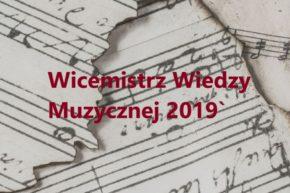 Dominika Wilczek Wicemistrzem Wiedzy Muzycznej 2019`