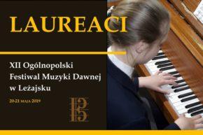 Laureaci XII Ogólnopolskiego Festiwalu Muzyki Dawnej w Leżajsku