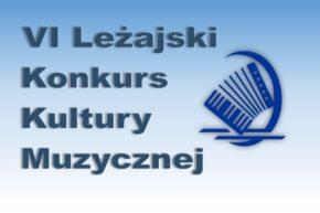 Harmonogram VI Leżajskiego Konkursu Kultury Muzycznej i Warsztatów – SCENICZNE ABC