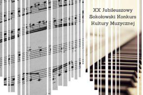 Harmonogram – XX Jubileuszowy Sokołowski Konkurs Kultury Muzycznej