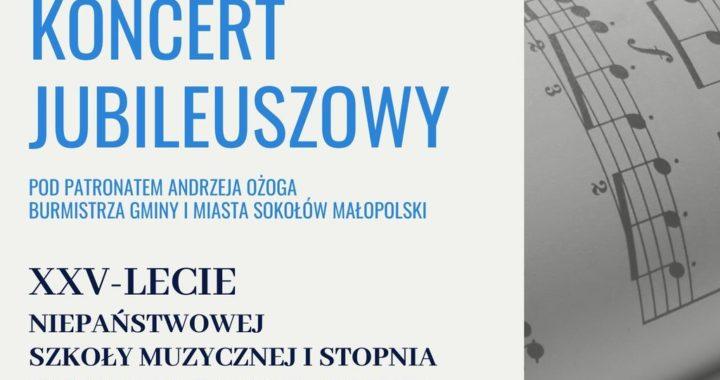 Koncert Jubileuszowy Pod Patronatem Pana Andrzeja Ożoga Burmistrza Gminy i Miasta Sokołów Małopolski