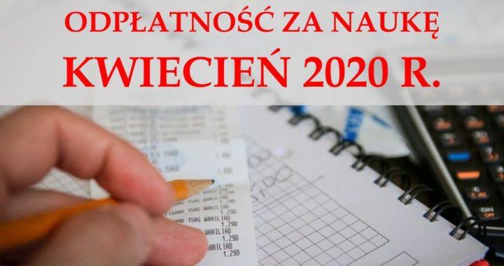 Odpłatność za naukę w miesiącu kwietniu 2020 r.