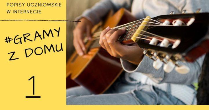 #GRAMY Z DOMU NR 1 – Popisy Uczniowskie Online