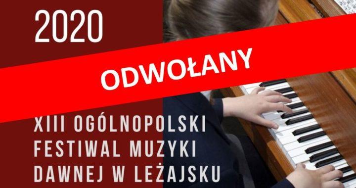 ODWOŁANY – XIII Ogólnopolski Festiwal Muzyki Dawnej w Leżajsku