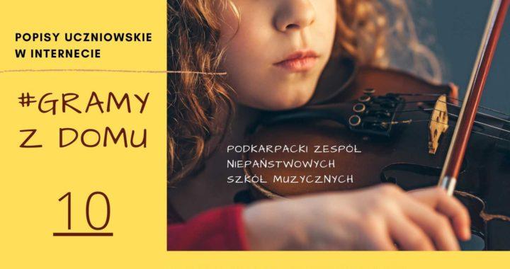 #GRAMY Z DOMU NR 10 – Popisy Uczniowskie Online