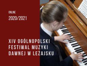Zapraszamy na XIV Ogólnopolski Festiwal Muzyki Dawnej w Leżajsku